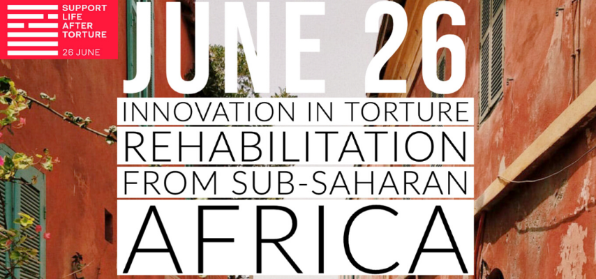 The World Stopped, Torture Didn't: IRCT hosting webinar on Sub-Saharan centre response