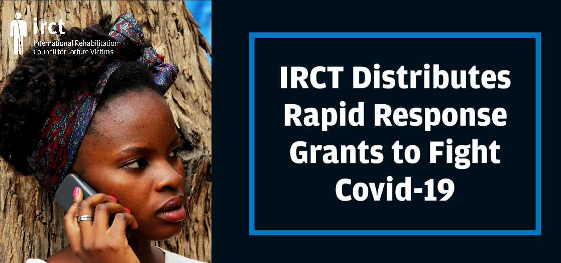 IRCT Distributes Rapid Response Grants to Fight Covid-19