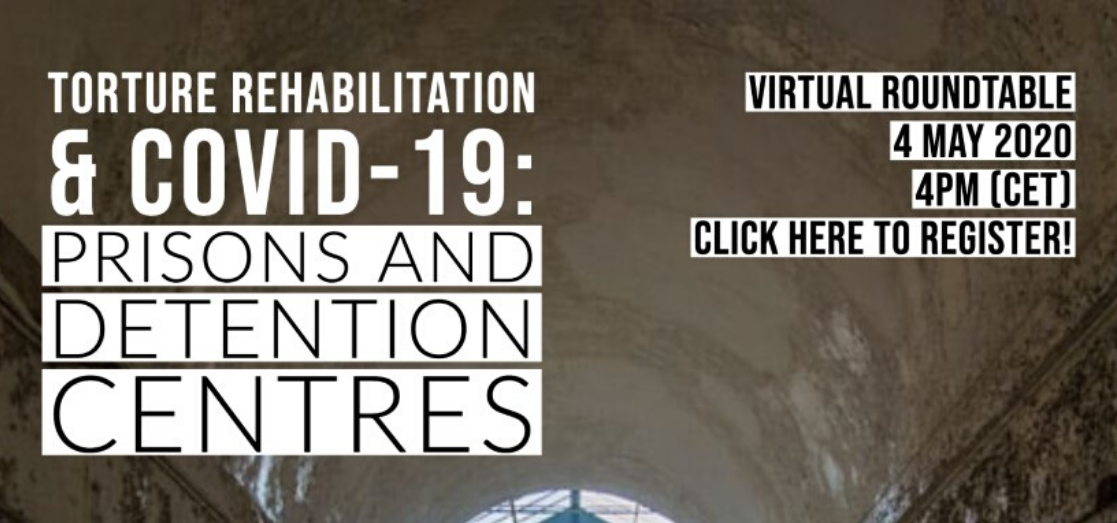 Virtual Roundtable: Torture Rehabilitation & COVID19: Prisons and Detention Centres