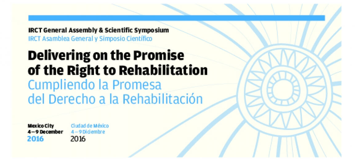 IRCT Symposium: How to deliver on the promise of the right to rehabilitation